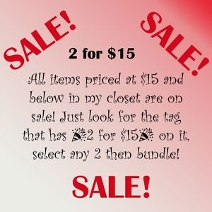 Sale! 2 for $15!